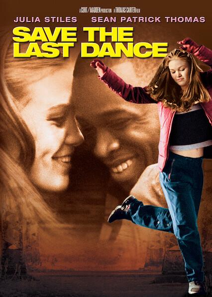 Save the Last Dance on Netflix Canada