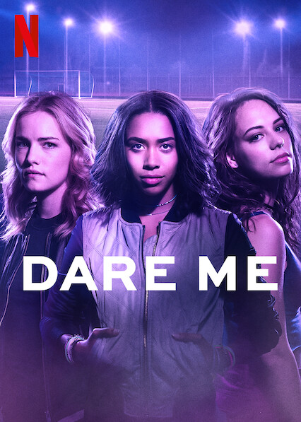 Dare Me on Netflix Canada