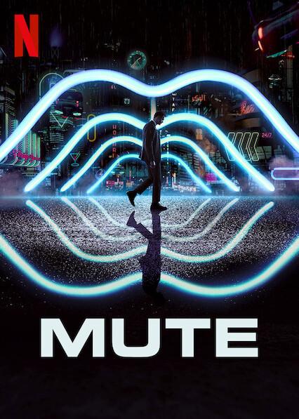 Mute on Netflix Canada