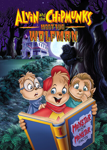 Alvin and the Chipmunks Meet the Wolfman on Netflix Canada