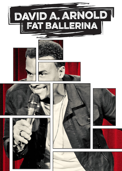 Fat Ballerina - David A. Arnold on Netflix Canada