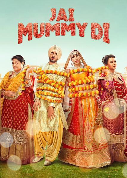 Jai Mummy Di on Netflix Canada