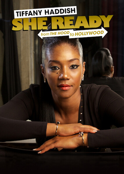 Tiffany Haddish: She Ready! From the Hood To Hollywood! on Netflix Canada