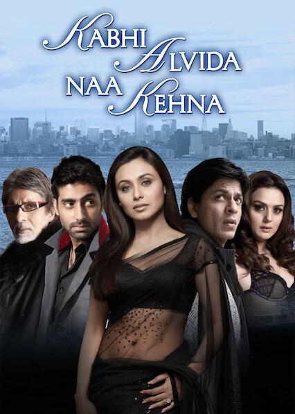 Kabhi Alvida Naa Kehna on Netflix Canada
