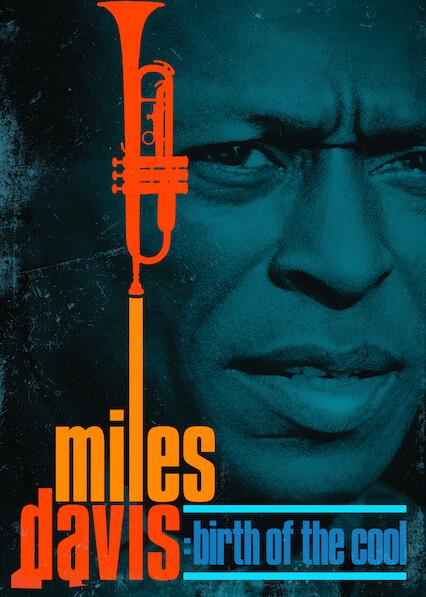 Miles Davis: Birth of the Cool on Netflix Canada